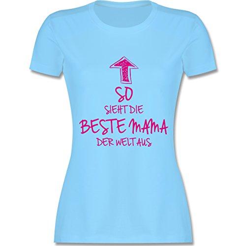 Muttertag - So Sieht die Beste Mama der Welt aus - L - Hellblau - L191 - Damen Tshirt und Frauen T-Shirt (Superhelden-t-shirts Frauen Der)