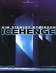 Icehenge Robinson, Kim Stanley ( Author ) May-15-1998 Paperback