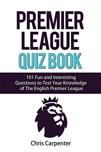 The Premier League Quiz Book por Chris Carpenter