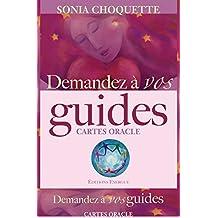 Demandez à vos guides : Comment entrer en contact avec votre réseau de soutine divin