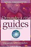 Demandez à vos guides - Comment entrer en contact avec votre réseau de soutine divin