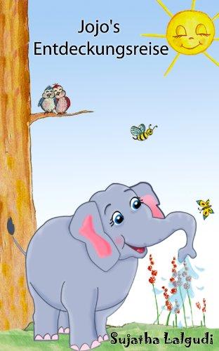 Kinderbuch: Elefant Jojos Entdeckungsreise: Gutenachtgeschichten ...