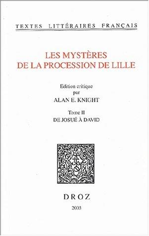Les mystères de la procession de Lille : Tome 2, de Josué à David