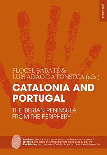 Descargar Libro Catalonia and Portugal: The Iberian Peninsula from the periphery (Identities / Identites / Identidades) de Flocel Sabaté