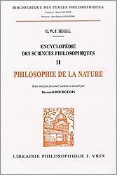 Encyclopédie des sciences philosophiques : Volume 2, Philosophie de la nature