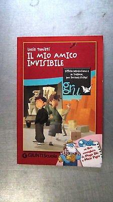 Lucia Tumiati: Il mio amico invisibile ill.to Ed. Giunti Scuola [RS] A58
