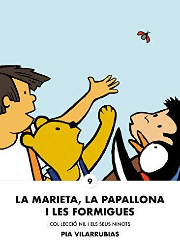 La marieta, la papallona i les formigues (Nil i els seus ninots Book 9) (Catalan Edition) por Pia Vilarrubias