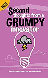 Second Thoughts From A Grumpy Innovator (English Edition)