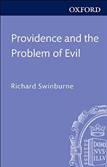 richard swinburnes the problem of evil Providence and the problem of evil by swinburne, richard and a great selection of similar used, new and collectible books available now at abebookscom.