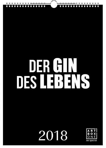 artboxONE Kalender A2 2018 Der Gin des Lebens Wandkalender A2 Essen & Trinken, Essen & Trinken / Alkohol, Typografie, Männer