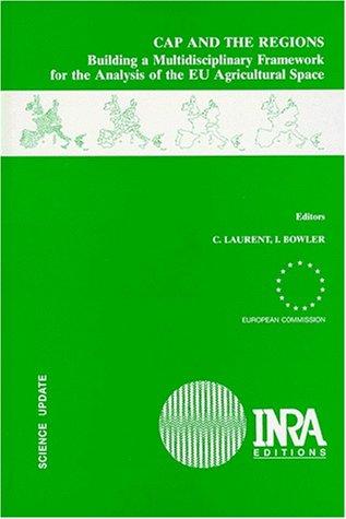 CAP AND THE REGIONS. Building a Multidisciplinary Framework for the Analysis of the EU Agricultural Space par (Relié - Dec 31, 1997)