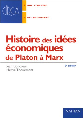 Histoire des idées économiques de Platon à Marx, nouvelle édition