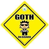 Goth On Board Schild 'Goth, Gothic Schild, Aufkleber, Autoaufkleber,' Goth KFZ Auto Car Sign Wandschild, mit der Aufschrift '- Aufschrift, Punk Zeichen, Baby an Bord Aufkleber Autoaufkleber