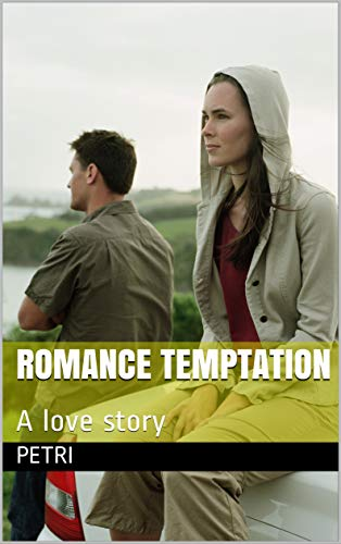 Romance temptation: A love story (English Edition)