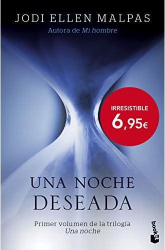 Una noche. Deseada: Primer volumen de la trilogía Una noche