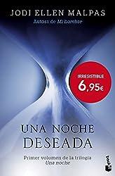 Una noche. Deseada: Primer volumen de la trilogía Una noche (Bestseller)