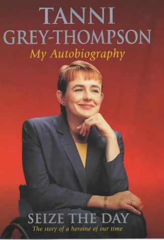 Seize the Day: My Autobiography por Tanni Grey-Thompson