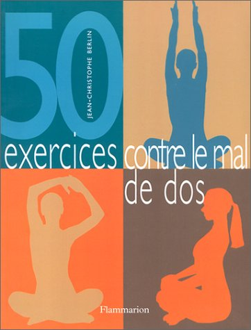 50 exercices contre le mal de dos