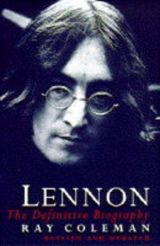 Lennon : The Definitive Biography by RAY COLEMAN (2000-08-01)