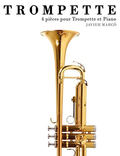 En ligne téléchargement Trompette: 4 pièces pour Trompette et Piano pdf