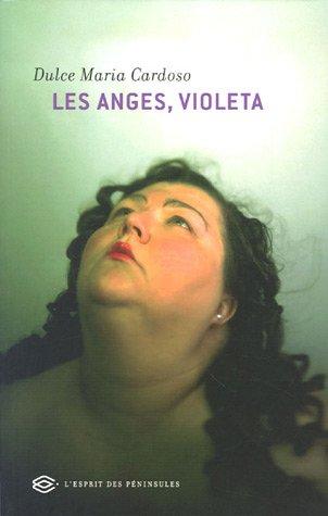 Les anges, Violeta par Dulce-Maria Cardoso