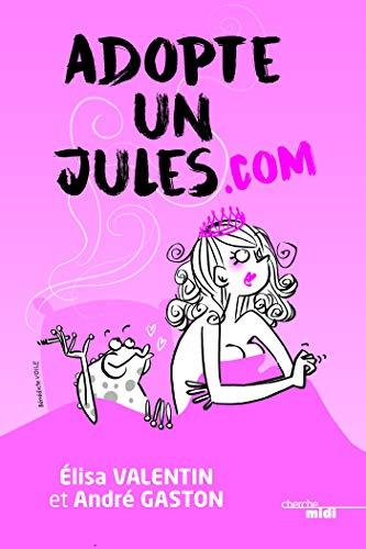 Adopte un Jules.com (BEAUX LIVRES)
