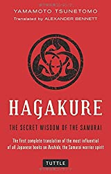Hagakure: The Secret Wisdom of the Samurai by Yamamoto Tsunetomo (2014-05-27)