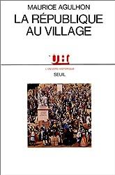 La République au village : Les populations du Var de la révolution à la IIe République