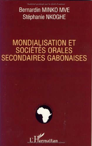 Mondialisation et socits orales secondaires gabonaises