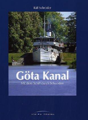 Göta Kanal: Mit dem Schiff durch Schweden: Alle Infos bei Amazon