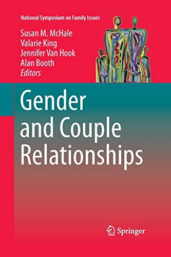 Gender and Couple Relationships (National Symposium on Family Issues, Band 6)