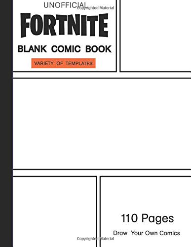 Fortnite Blank Comic Book: Create Your Own Comic Book Strip : 110 Pages, Size: 8.5