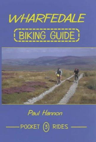 Wharfedale Biking Guide (Pocket Rides S.) por Paul Hannon