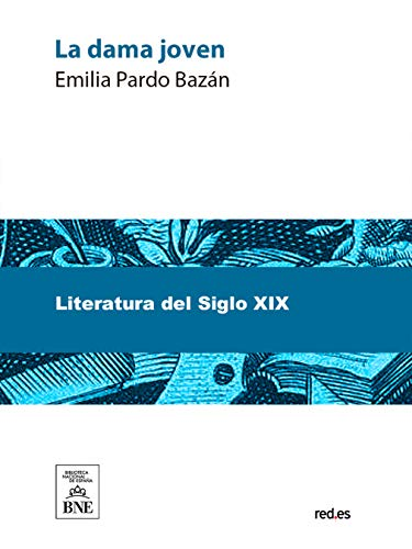 La dama joven por Emilia Pardo Bazán