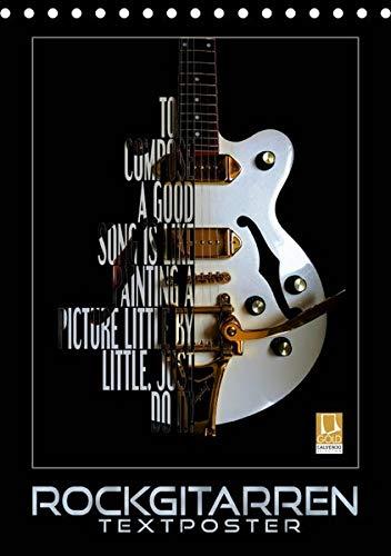 Rockgitarren Textposter (Tischkalender 2019 DIN A5 hoch): Elektrische Gitarrenschönheiten als beeindruckende