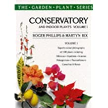 Conservatory and Indoor Plants: v.1