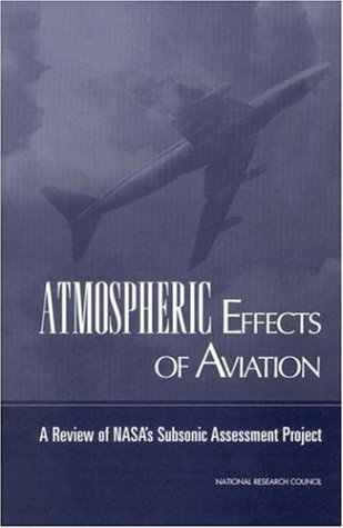 atmospheric-effects-of-aviation-a-review-of-nasas-subsonic-assessment-project