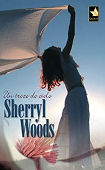 Un trozo de cielo (Mira) de [Woods, Sherryl]