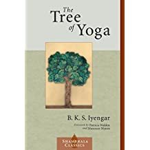 The Tree of Yoga (Shambhala Classics)