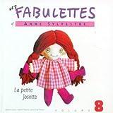 """Afficher """"Les Fabulettes n° 8<br /> La Petite Josette"""""""