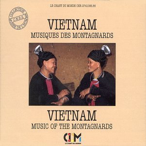 Viet-Nam : Musique des Montagnards [Import anglais]
