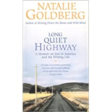 Long Quiet Highway: A Memoir on Zen in America and the Writing Life: Waking Up in America