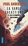 La Hanse galactique - tome 2 : Aux comptoirs du cosmos par Anderson