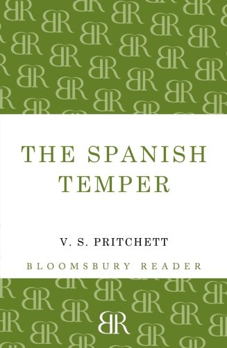 The Spanish Temper (Bloomsbury Reader)