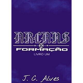 ARCANS: Livro Um: Formação (Portuguese Edition)