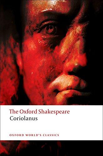 The Tragedy of Coriolanus: The Oxford Shakespeare (Oxford World's Classics)