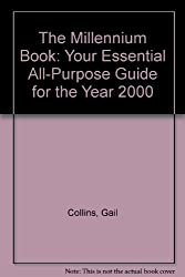The Millennium Book: Your Essential All-Purpose Guide for the Year 2000