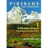 Pirineos I - 1000 ascensiones. De Hendaya a Somport (Mendia)