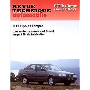 Revue Technique Automobile, N° 713.3 Fiat Tipo et Tempra essence et diesel jusqu'à fin de fabrication