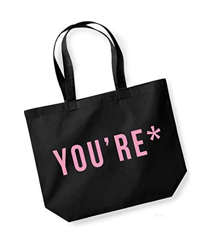 *You're- Large Canvas Fun Slogan Tote Bag Black/pink